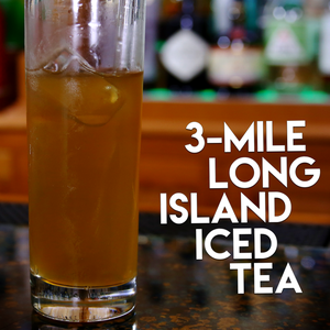 3 Mile Long Island Iced Tea